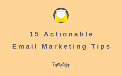 15 Actionable Email Marketing Tips